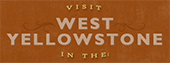 Visit West Yellowstone